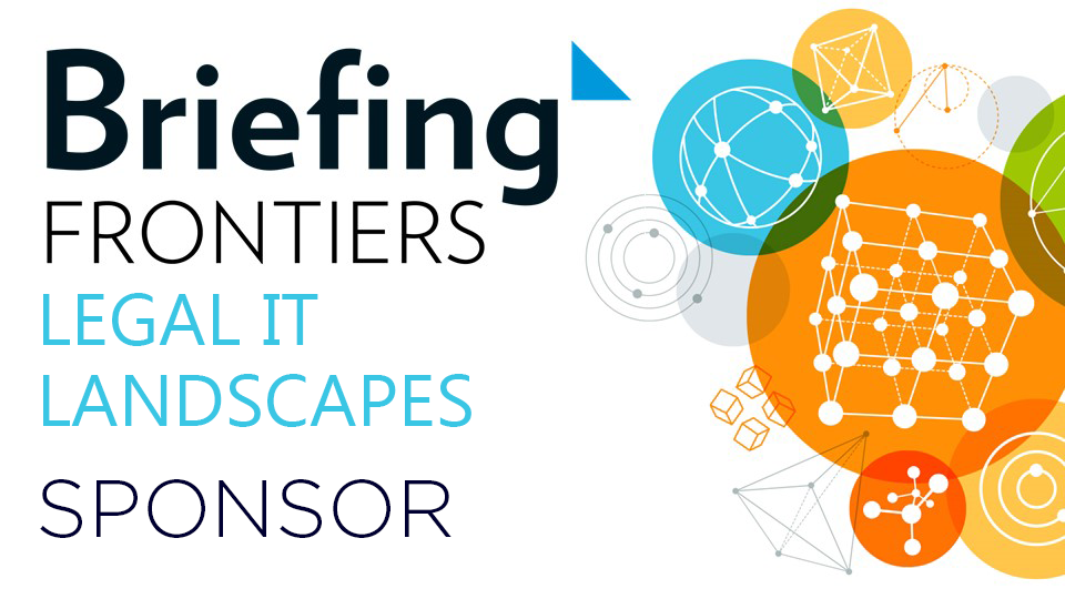 Briefing Frontiers: Legal IT Landscapes 2018 sponsor